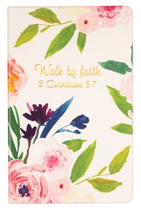 Flexi Cover Journal: Walk By Faith, 2 Corinthians 5:7, 13.9cm X 21.5cm