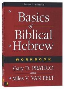 Basics of Biblical Hebrew Workbook (2nd Edition)