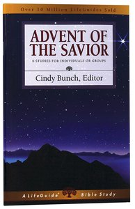 Advent of the Savior (Lifeguide Bible Study Series)