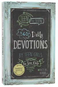 Teen to Teen: 365 Daily Devotions For Teen Girls (365 Daily Devotions Series)