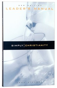 Simply Christianity (Leaders Guide)