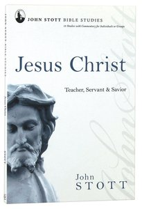 Jsbs Jesus Christ (John Stott Bible Studies Series)