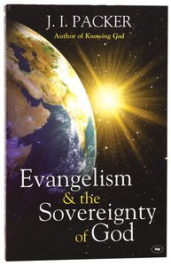 Evangelism & the Sovereignty of God (New Format)