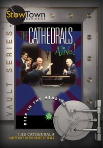 The Cathedrals Alive!: Deep in the Heart of Texas