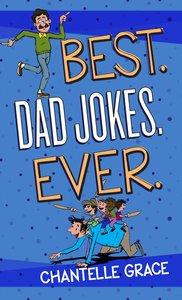 Best. Dad Jokes. Ever