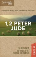 1, 2 Peter, Jude (Shepherds Notes Bible Summary Series)
