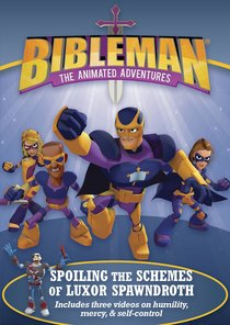 Bibleman: Spoiling the Schemes of Luxor Spawndroth