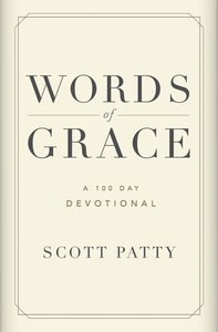 Words of Grace: A 100 Day Devotional