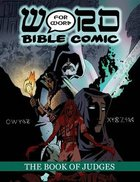 The Book of Judges (Word For Word Bible Comic Series)