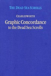 Graphic Concordance to the Dead Sea Scrolls (Dead Sea Scrolls (Princeton Theological Seminar) Series)