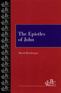 The Epistles of John (Westminster Bible Companion Series)