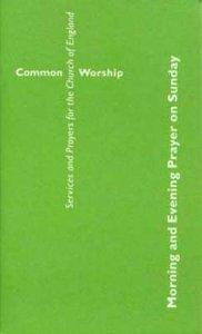 Common Worship: Morning and Evening Prayer on Sunday