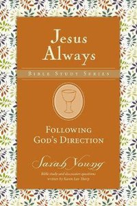 Following Gods Guidance (Jesus Always Bible Studies Series)