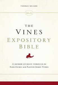 NKJV Vines Expository Bible (Red Letter Edition)