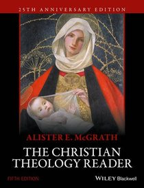 The Christian Theology Reader (5th Edition)