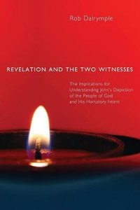 Revelation and the Two Witnesses