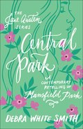 Central Park - Mansfield Park, a Contemporary Retelling (Jane Austen Series)