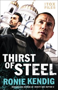 Thirst of Steel (#03 in The Tox Files Series)