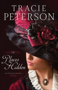 In Places Hidden (Large Print) (#01 in Golden Gate Secrets Series)
