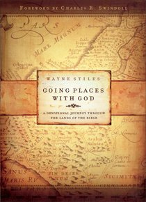 Going Places With God: A Devotional Journey Through the Lands of the Bible