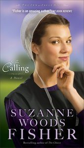 The Calling (#02 in The Inn At Eagle Hill Series)
