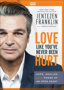 Love Like Youve Never Been Hurt: Hope, Healing and the Power of An Open Heart (Dvd)