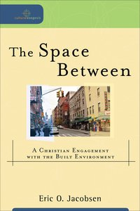 The Space Between (Cultural Exegesis Series)