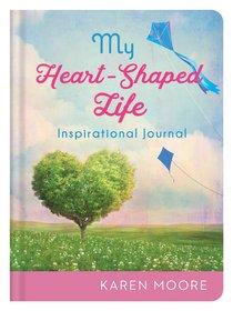 Inspirational Journal: My Heart-Shaped Life