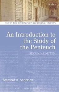 An Introduction to the Study of the Pentateuch (T&t Clark Approaches To Biblical Studies Series)