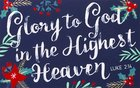 Christmas Pass-Around Cards: Glory to God in the Highest (25 Pack)