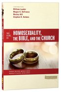 Two Views on Homosexuality, The Bible, And the Church (Counterpoints Series)