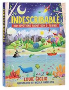 Indescribable:100 Devotions About God and Science
