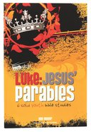 Luke - Jesus Parables (Youthsurge Bible Studies Series)