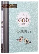 A Little God Time For Couples:365 Daily Devotions