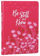 Journal: Be Still and Know