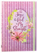 The Journal Joy of the Lord is My Strength