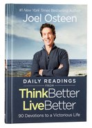 Daily Readings From Think Better, Live Better:90 Devotions To a Victorious Life