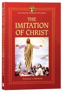 Icc: The Imitation of Christ (Illustrated Christian Classics) (Illustrated Christian Classics Series)