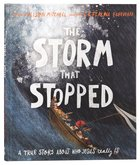 The Storm That Stopped (Tales That Tell The Truth Series)