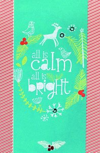 Christmas Premium Boxed Cards: All is Calm, All is Bright - Amylee Weeks (Luke 2:13,14 Niv)