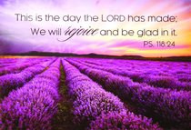 Magnet With a Message: This is the Day the Lord Has Made.... (Ps 118:24)