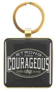 Keyring in Tin: Strong & Courageous