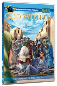 God With Us: The Coming of the Savior (The Voice Of The Martyrs (Children) Series)