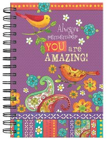 Spiral Journal: Always Remember You Are Amazing!