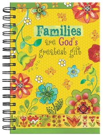 Spiral Journal: Families Are Gods Greatest Gift