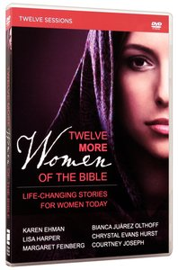 Twelve More Women of the Bible (A Dvd Study)