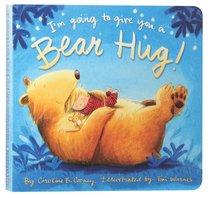 Im Going to Give You a Bear Hug!