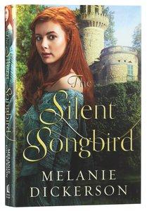 The Silent Songbird (#07 in Hagenheim - My Fairy Tale Romance Series)