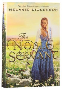 The Noble Servant (#03 in Thornbeck - Medieval Fairy Tale Series)