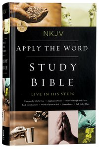 NKJV Apply the Word Study Bible (Red Letter Edition)
